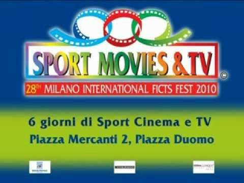 Sport Movies & Tv 2010 - 28 MILANO INTERNATIONAL FICTS FEST