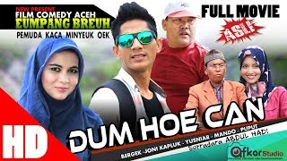 "Film Comedy Aceh "" EUMPANG BREUH Esp. ( DUM HOE CAN ) Full Movie HD Quality 2017"