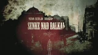 Official Trailer Senke Nad Balkanom