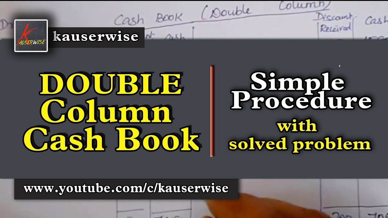 Double Column Cash Book With Solution In Simple Way
