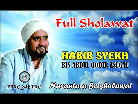 FULL SHOLAWAT HABIB SYEKH BIN ABDUL QODIR ASSEGAF (TERBARU) - KOTA METRO