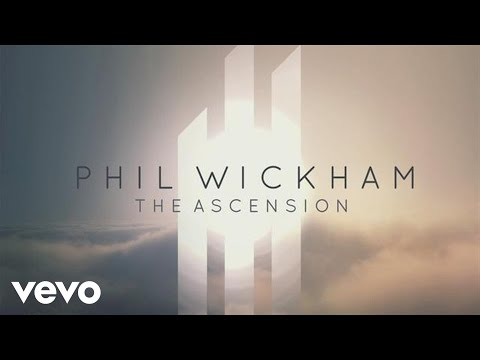 Phil Wickham - Phil Wickham - The Ascension Album EPK