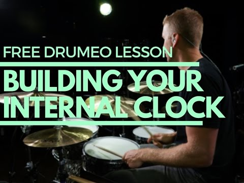 Building Your Internal Clock - Free Drum Lessons