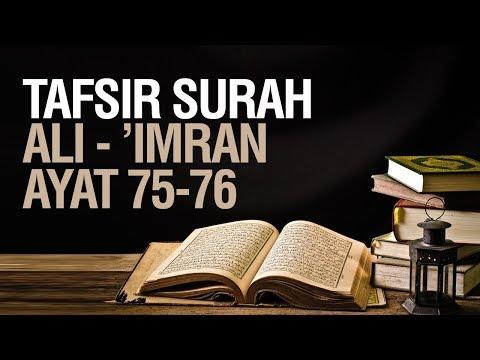 Tafsir Surah Ali 'Imran ayat 75-76 - Ustadz Ahmad Zainuddin Al Banjary