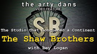 FEATURE: The Shaw Brothers - The Studio that Conquered a Continent