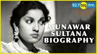 Munawar Sultana Biography