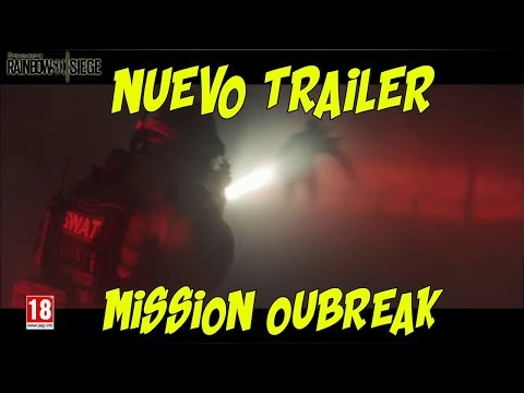 TRAILER MISSION OUTBREAK RAINBOW SIX SIEGE #2 | OPERATION CHIMERA | ESPAÑOL | DLC