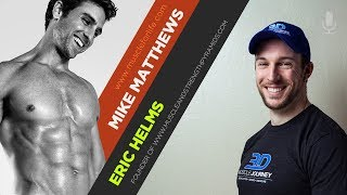 """Eric Helms on the Simple Science of Making """"Lean Gains"""""""