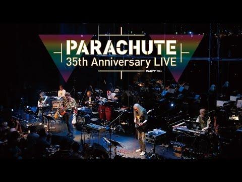 PARACHUTE 35th Anniversary LIVE ~栄養有ツアー2014[96kHz/24bit音源ダウンロード・カード封入]