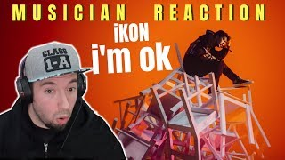 Musician Reacts Ikon 34 I 39 M Ok 34 Reaction Review