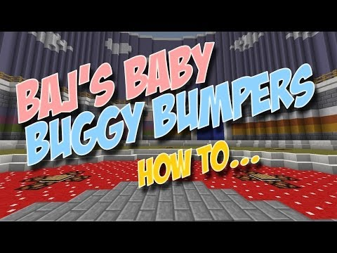 Making Baj's Baby Buggy Bumpers - A minecraft minigame (kinda)