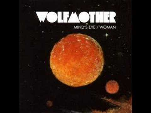 Wolfmother Minds Eye