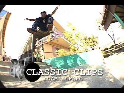 Adam Alfaro Skateboarding Classic Clips #66