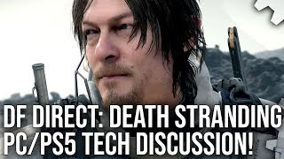 DF Direct! Death Stranding PC/PS5: What Should We Expect From Future Versions?