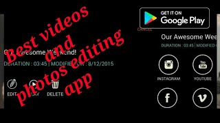 Top 5 best videos and photos editing apps for Android available on Play Store by countdown gamer