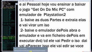 Get On Da Mic PC Com Emulador De  PS2 ''Download Link''