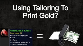 Printing Gold With Tailoring ?  | Wizardweave Turban Wow Classic Guide