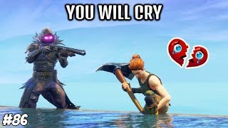 SADDEST MOMENTS IN FORTNITE #86 (YOU WILL CRY)