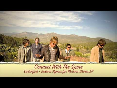 Switchfoot - Connect With The Spine