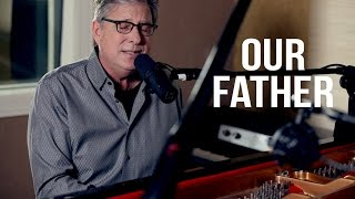 Watch Don Moen Our Father video