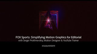 FOX Sports: Simplifying Motion Graphics for Editorial | Adobe Creative Cloud