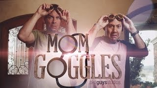 Skit Guys-Mom Goggles