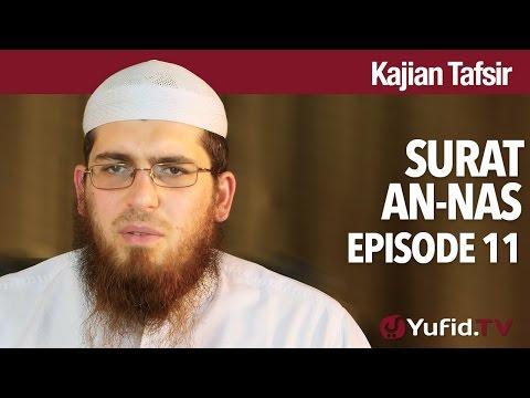 Kajian Tafsir Qur'an: Tafsir Surat An-Nas - Syaikh Abdurrahman Bin Muhammad Musa Alu Nasr.