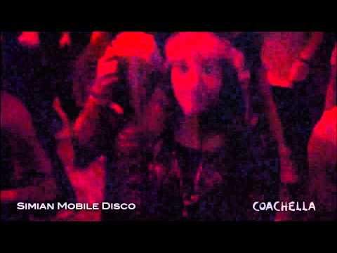 Simian Mobile Disco PART 1/3 LIVE COACHELLA 4/14/2013 (Super-Res 1080p)