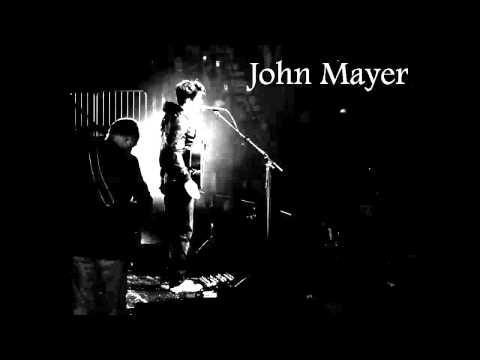 John Mayer - Dreaming with a Broken Heart