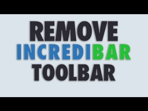 Remove Incredibar toolbar