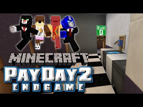 ART GALLERY - Minecraft Payday 2 Endgame