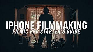 iPhone Filmmaking - 8 Steps for Cinematic iPhone Footage with FilMiC Pro