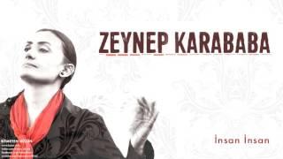 Zeynep Karababa - İnsan İnsan [ Bitmeyen Hüzün © 2016 Kalan Müzik ]