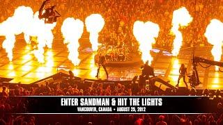 Metallica - Enter Sandman and Hit The Lights (Live - Vancouver, Canada) - MetOnTour