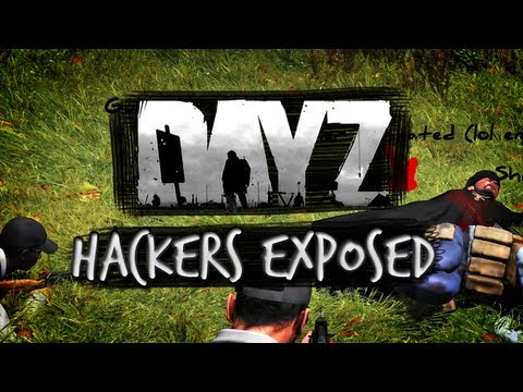 Day Z - Hackers Exposed!
