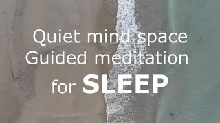 Guided meditation for a quiet mind into relaxation and deep sleep