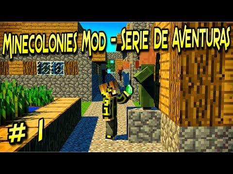 Minecolonies Mod |  Comienza El Trabajo Duro | Para  Minecraft 1.11.2 – 1.10.2 | Capitulo # 1