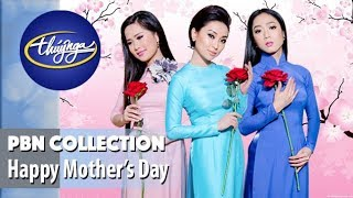 Mother's Day 2019 | Những Ca Khúc Về Mẹ