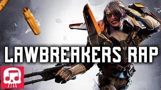 """LAWBREAKERS RAP by JT Music - """"Time To Break"""""""