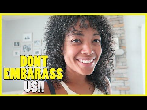 DONT EMBARRASS US!!