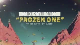 Dance Gavin Dance - Frozen One
