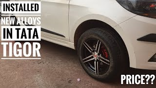 Installed alloys in Tata Tigor | Tata Tigor modified | karol bagh alloys market