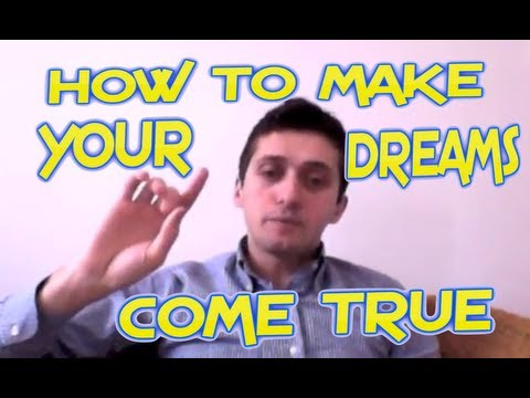 HOW TO MAKE YOUR DREAMS COME TRUE – INTRO – VIDEO TUTORIAL