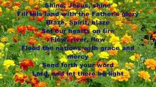 english hymn ( Shine Jesus Shine )