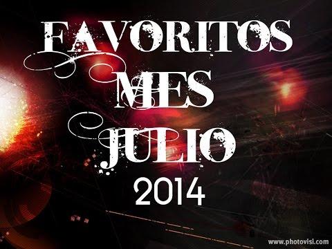 Mis Favoritos del Mes de Julio 2014