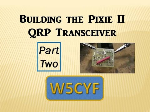 Building the Pixie 2 Ham Radio-Part 2