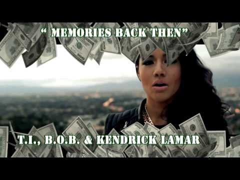 media t i memories back then feat b o b kendrick lamar kris
