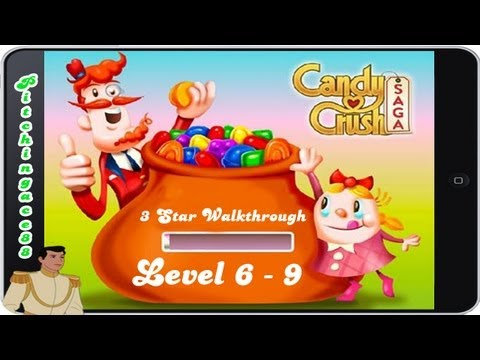 Candy Crush Saga - 3 Star Walkthrough - Level 6-9 (iPhone. iPad. Facebook. Android)