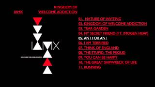 Watch Iamx An I For An I video