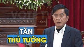 Tiểu sử Tân thủ tướng Trần Cẩm Tú kế nhiệm Nguyễn Xuân Phúc đứng đầu Ủy Ban Kiểm Tra trung ương